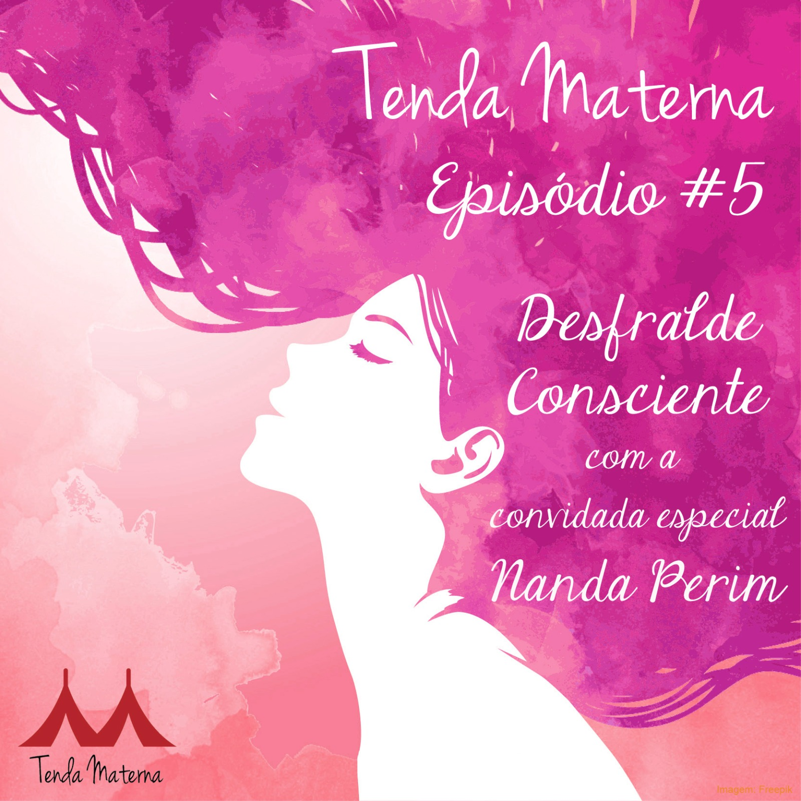 PodCast Tenda Materna #5: Desfralde Consciente
