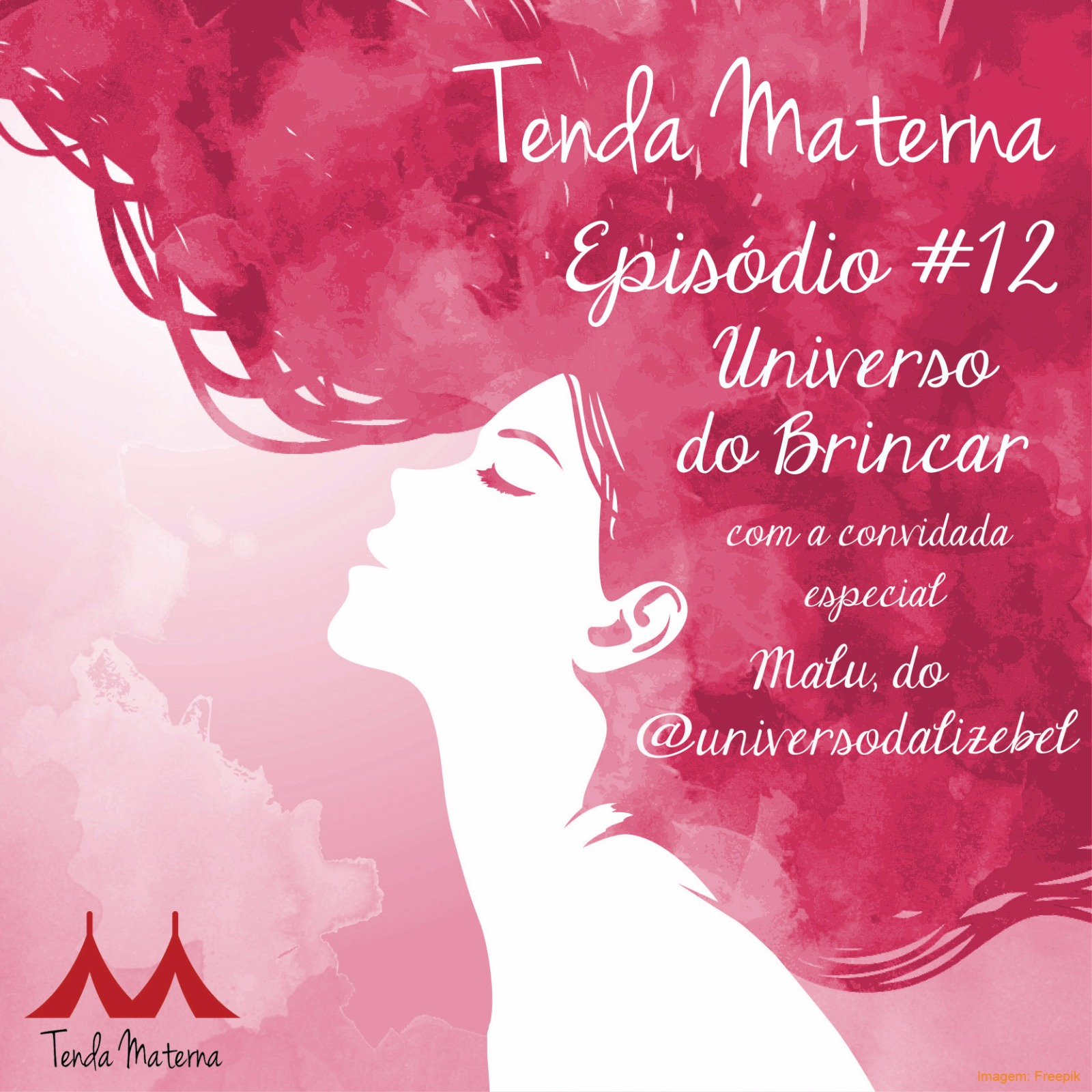 "Podcast Tenda Materna #12: ""O Universo do Brincar"""