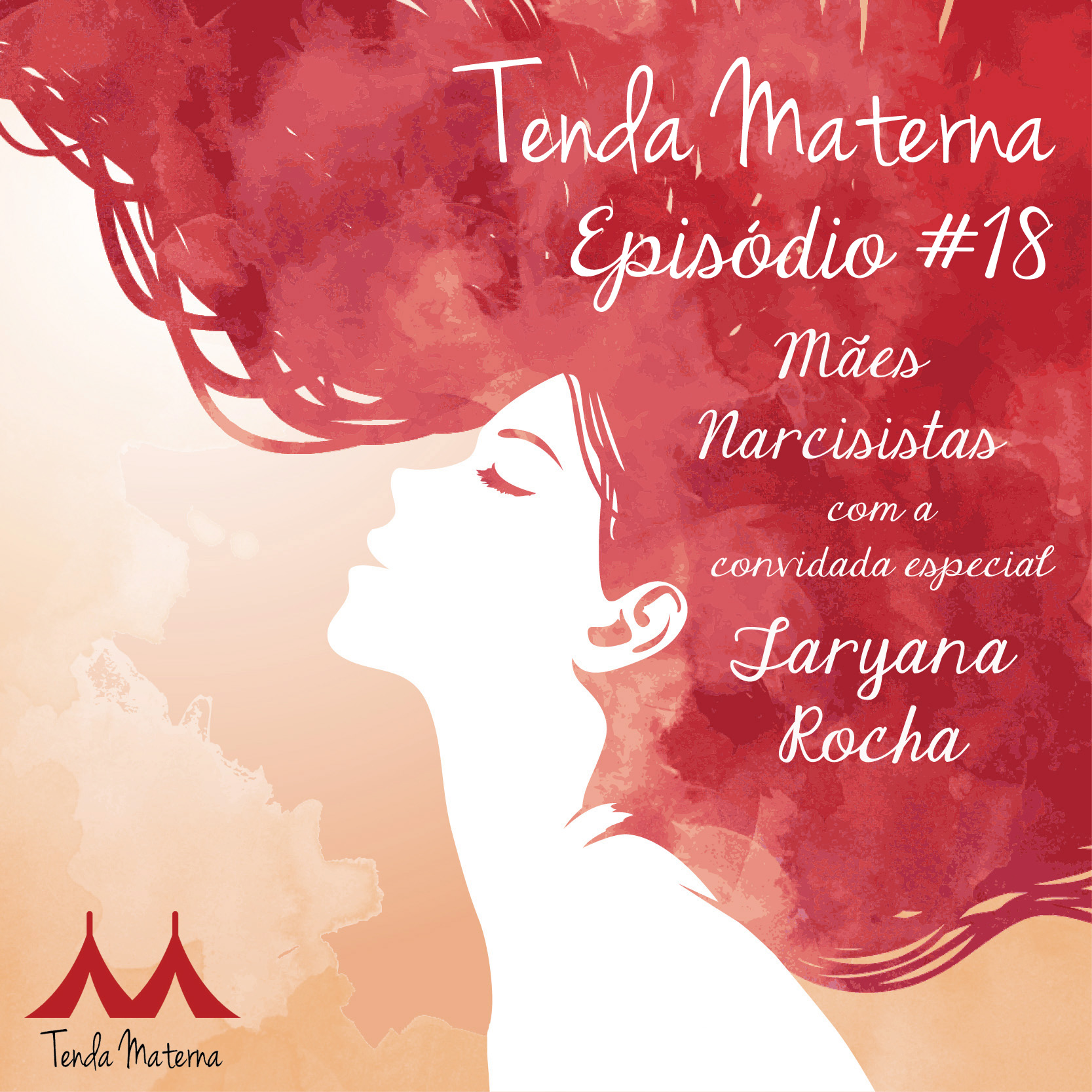 Podcast Tenda Materna #18: Mães Narcisistas