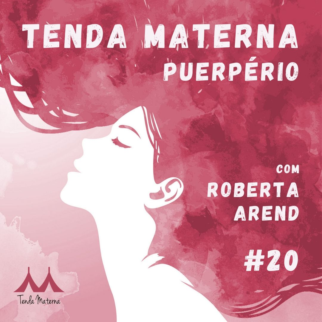 Podcast Tenda Materna #20: Puerpério